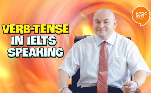 [Video] Lưu ý khi dùng thì của động từ (Verb tense) trong IELTS