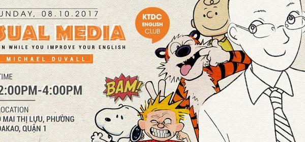 ENGLISH CLUB: VISUAL MEDIA WITH MR. MICHAEL DUVALL