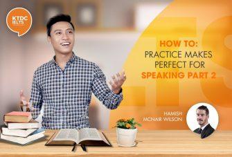 Phương pháp tự luyện IELTS speaking part 2