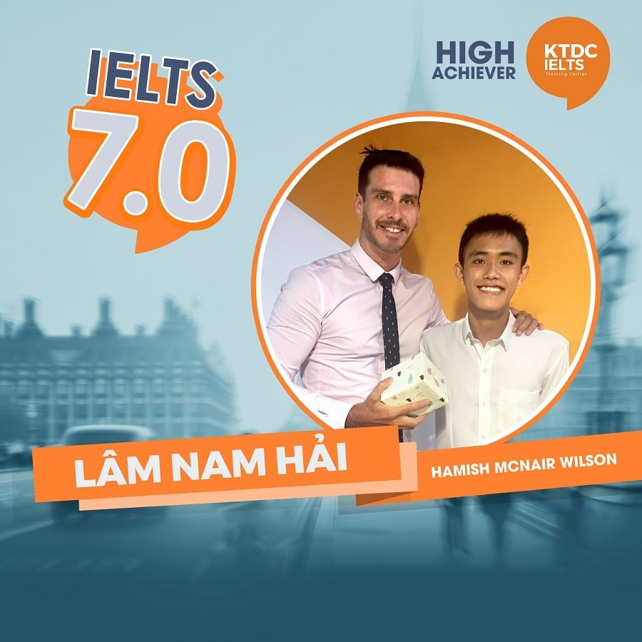 Nỗ lực học IELTS vượt bậc của bạn Lâm Nam Hải IELTS 7.0