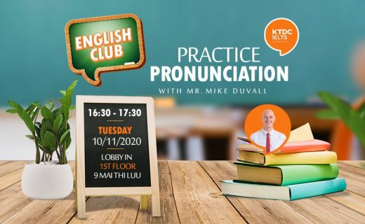English Club: Luyện 'Pronunciation' cùng thầy Mike